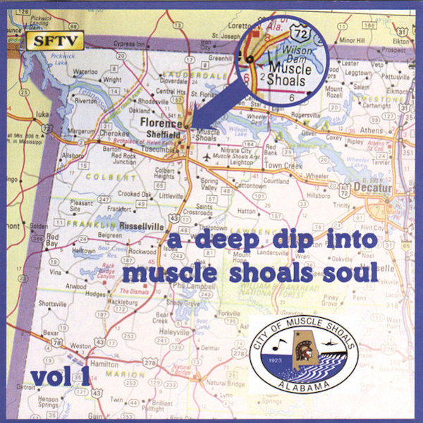 Deep Dip Into Muscle Shoals Soul Vol 1
