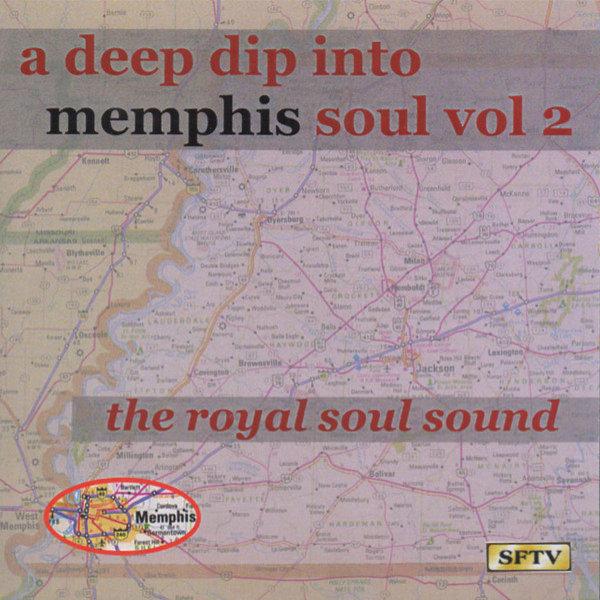 Deep Dip Into Memphis Soul Vol 2