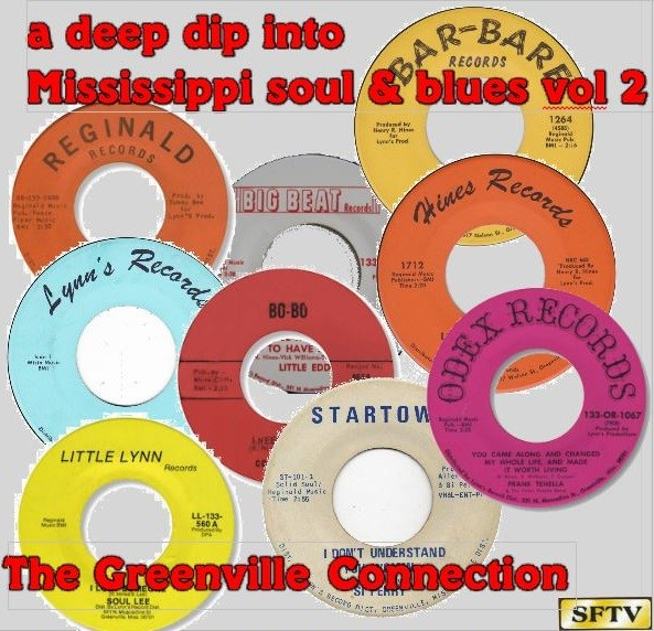 Deep Dip Into Mississippi Soul Vol 2 Greenville