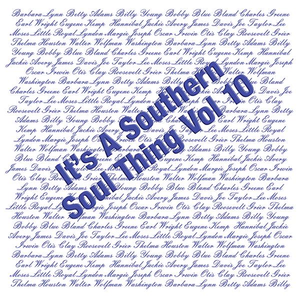 Southern Soul Thing Vol 10