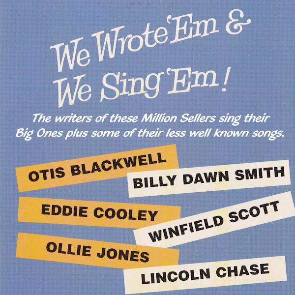 We Wrote 'Em & We Sing 'Em