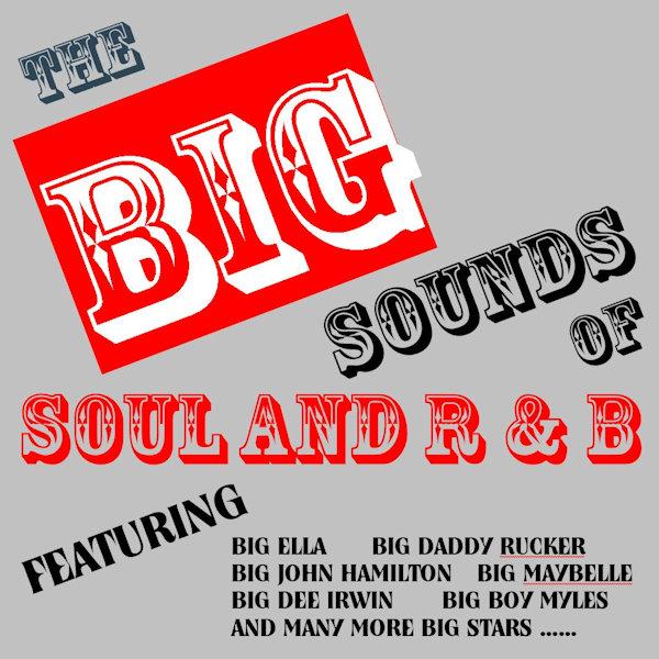 Big Sounds Of Soul & R & B