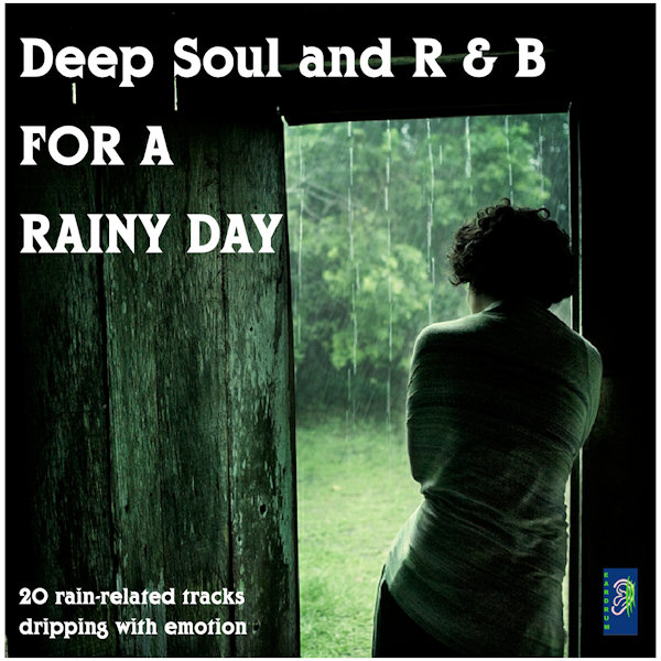 Soul & R &B For A Rainy Day Vol 1