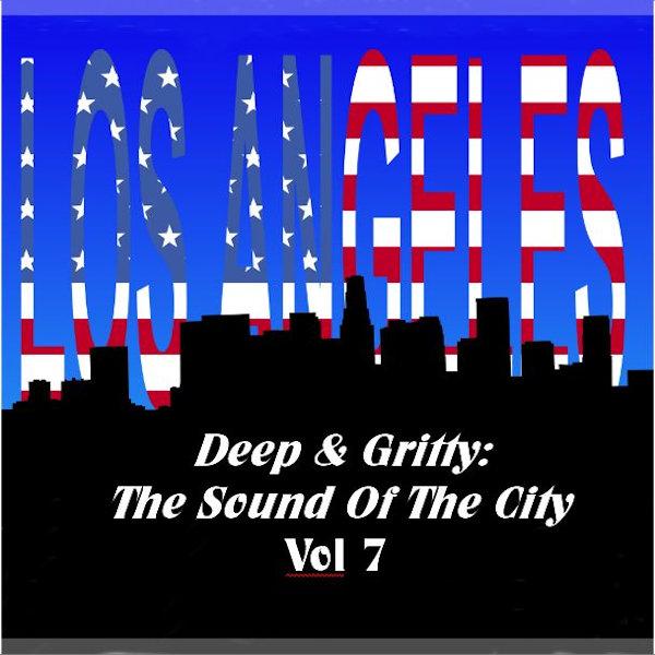 Deep & Gritty Los Angeles Vol 1