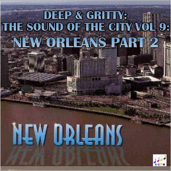 Deep & Gritty New Orleans Vol 2