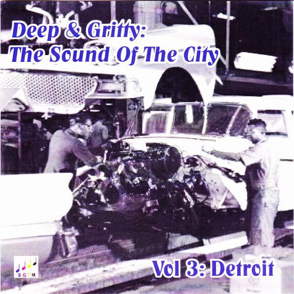 Deep & Gritty Detroit Vol 1