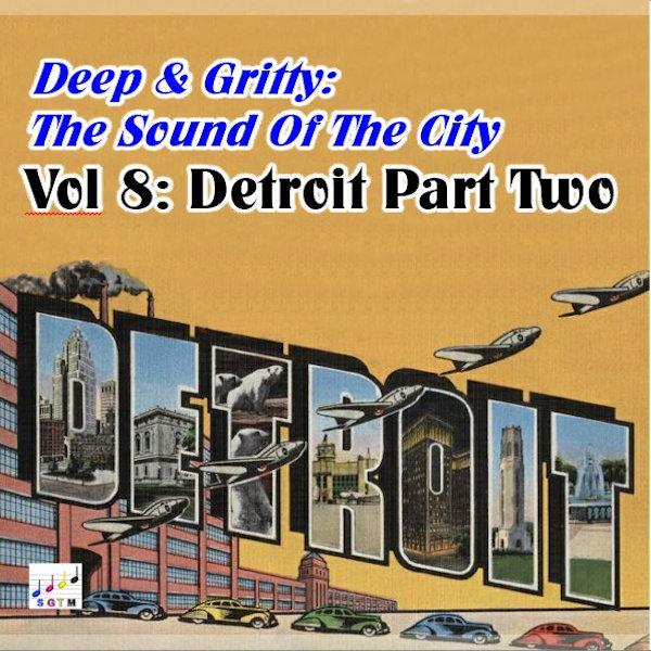 Deep & Gritty Detroit Vol 2