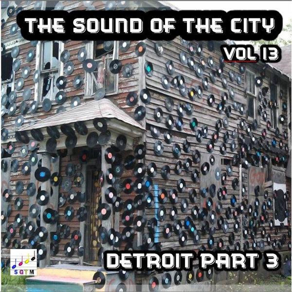 Deep & Gritty Detroit Vol 3