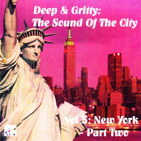 Deep & Gritty New York Vol 2