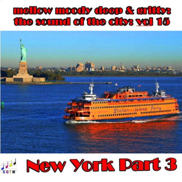 Deep & Gritty New York Vol 3