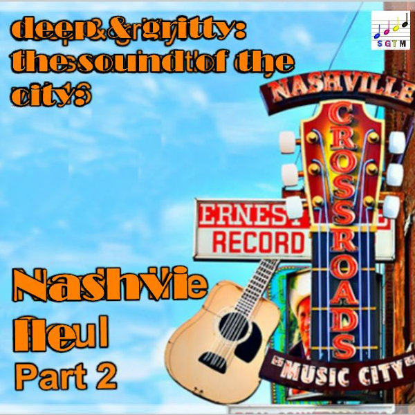 Deep & Gritty Nashville Vol 2