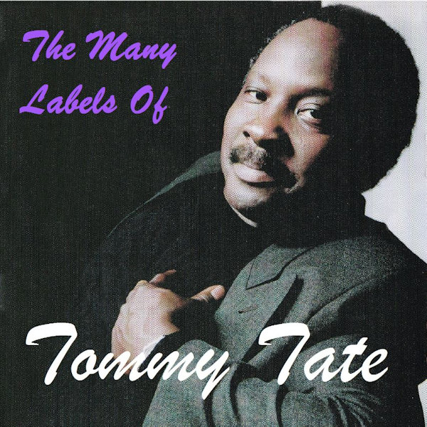 Many Labels Of Tommy Tate