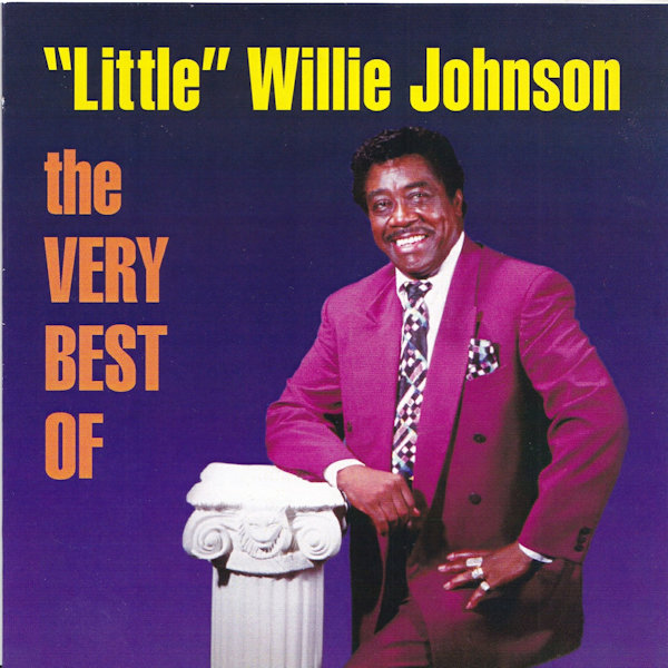"""Little"" Willie Johnson - Very Best Of"