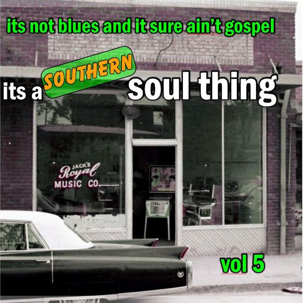 Southern Soul Thing Vol 5